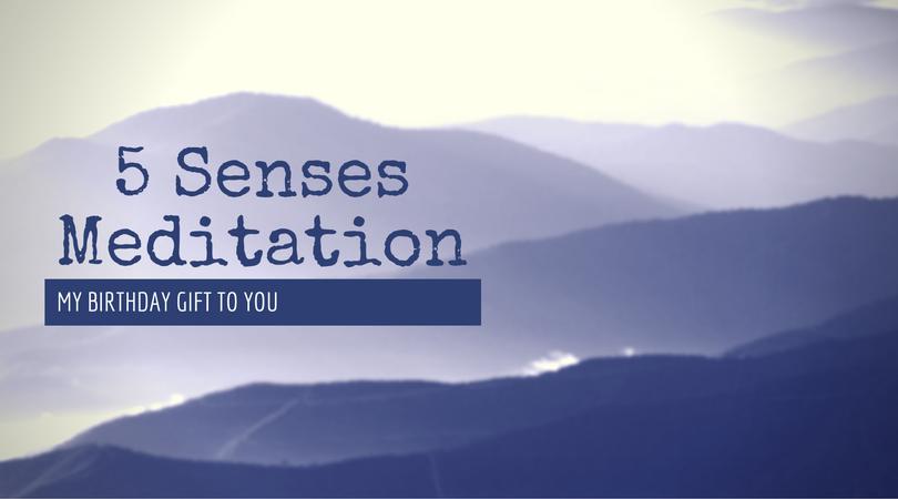 5 Senses Meditation